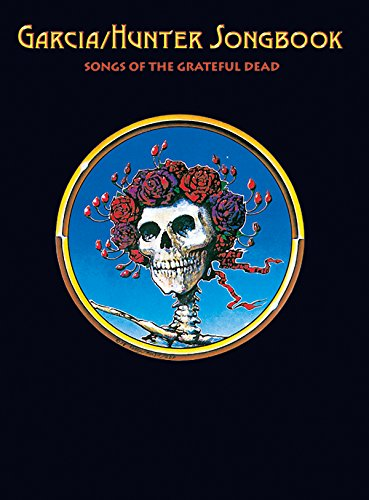 9780757938108: The Garcia/hunter Songbook Songs of the Grateful Dead: Authentic Guitar-tab