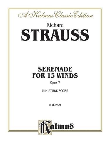 9780757938191: Serenade for 13 Winds, Op. 7: Miniature Score (Kalmus Edition)