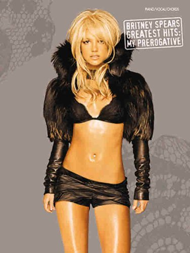 9780757938207: Britney Spears Greatest Hits: My Prerogative, Piano/Vocal/chords
