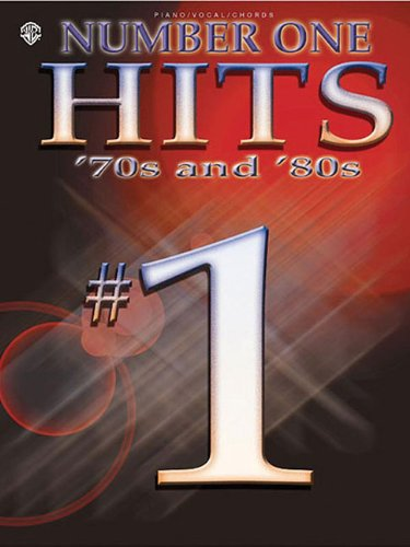 Number One Hits: '70s & '80s (Piano/Vocal/Chords): Corp., Hal Leonard