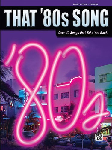 9780757939204: That '80s Song: Piano/Vocal/Chords (That Decade)