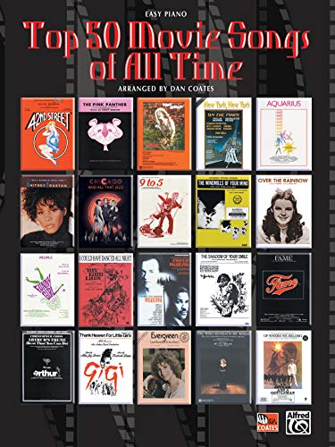 Top 50 movie songs of all time easy piano by coates dan for Greatest house tracks of all time