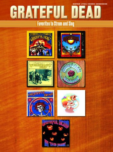 Grateful Dead Favorites to Strum and Sing (0757939848) by Grateful Dead