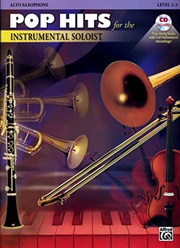 9780757940057: Pop Hits for the Instrumental Soloist: Alto Sax, Book & CD