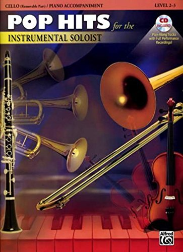 9780757940132: Pop Hits for the Instrumental Soloist for Strings: Cello, Book & CD