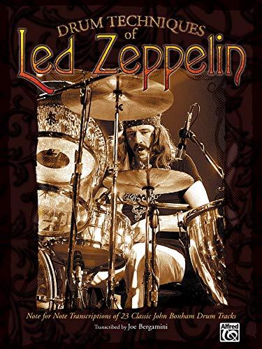 9780757940309: Drum Techniques of Led Zeppelin: Note for Note Transcriptions of 23 Classic John Bonham Drum Tracks