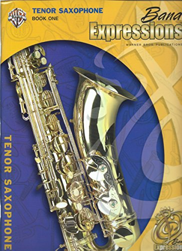 9780757940460: Band Expressions, Book One for Tenor Saxophone: Texas Edition (Expressions Music Curriculum)