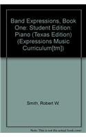 9780757940545: Band Expressions: Book One (Expressions Music Curriculum[tm])