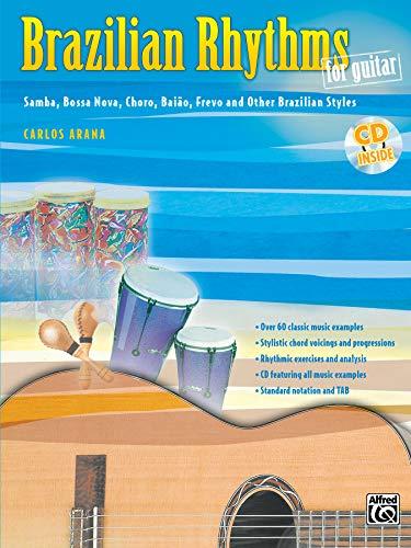 9780757940798: Brazilian Rhythms for Guitar: Samba, Bossa Nova, Choro, Baião, Frevo, and Other Brazilian Styles, Book & CD (Guitar Masters Series)