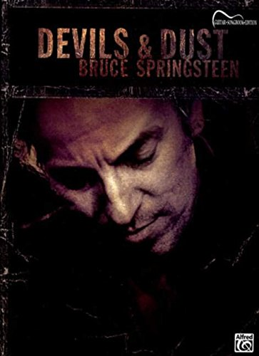 9780757940859: Bruce Springsteen -- Devils & Dust: Guitar Songbook Edition (Guitar Songbooks)