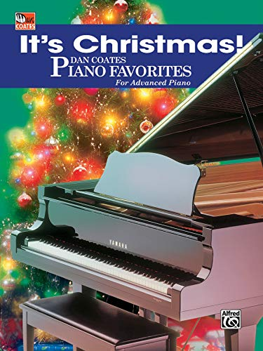 9780757941436: It's Christmas!: Dan Coates Piano Favorites for Advanced Piano