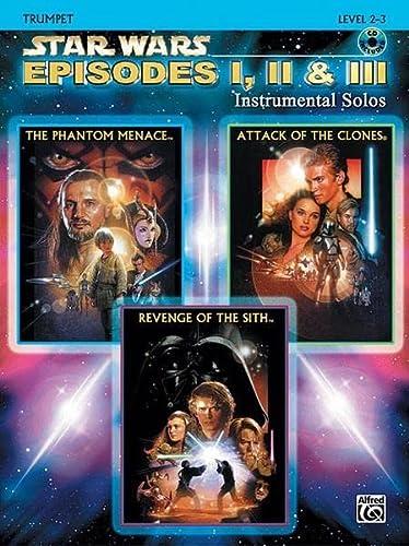 9780757941535: Star Wars Episodes I, II & III Instrumental Solos: Trumpet, Book & CD