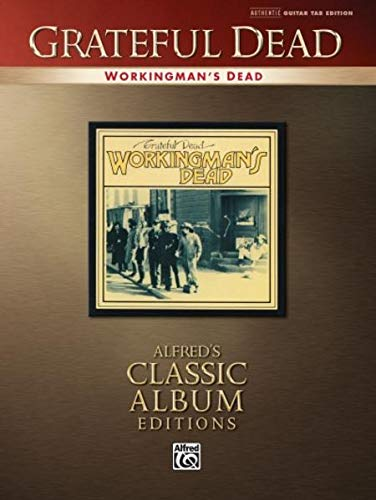 Workingman's Dead: Authentic Guitar TAB (075794163X) by Grateful Dead