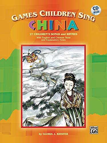 9780757941795: Games Children Sing . . . China: Book & CD