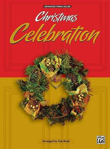 9780757941832: Christmas Celebration: Advanced Piano Solos
