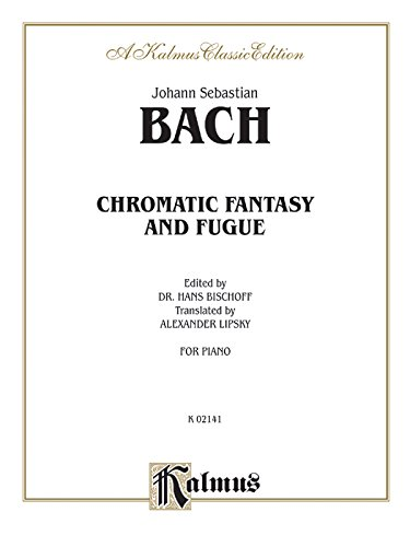 9780757977442: Chromatic Fantasy and Fugue (Kalmus Edition)