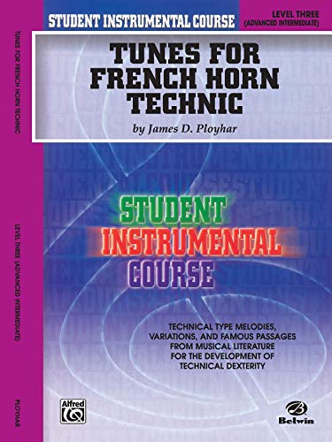 9780757977558: Tunes for French Horn Technic, Level Three (Student Instrumental Course)