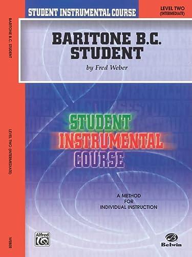 9780757977596: Student Instrumental Course Baritone (B.C.) Student: Level II