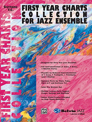 9780757977893: First Year Charts Collection for Jazz Ensemble: Baritone T.C. (Doubles 1st Trombone Part)