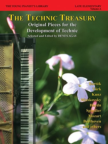 The Young Pianist's Library, Bk 8A: The Technic Treasury (0757978029) by Denes Agay