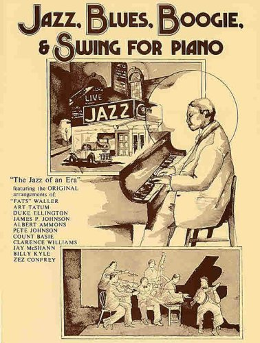 9780757978111: Jazz, Blues, Boogie, & Swing for Piano