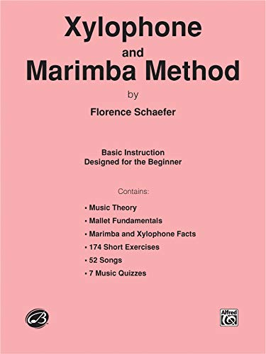 Xylophone and Marimba Method Format: Book: By Florence Shaefer