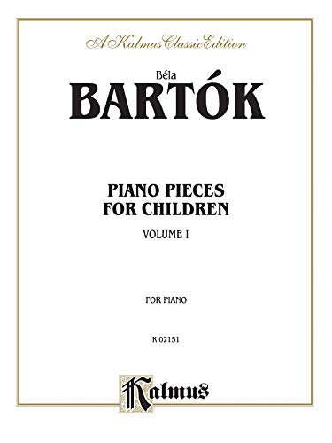 9780757978944: Piano Pieces for Children, Vol 1: Nos. 1-21 (Kalmus Classic Editions)