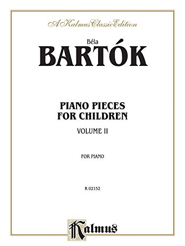 9780757978951: Piano Pieces for Children, Volume II: 2 (Kalmus Classic Editions)