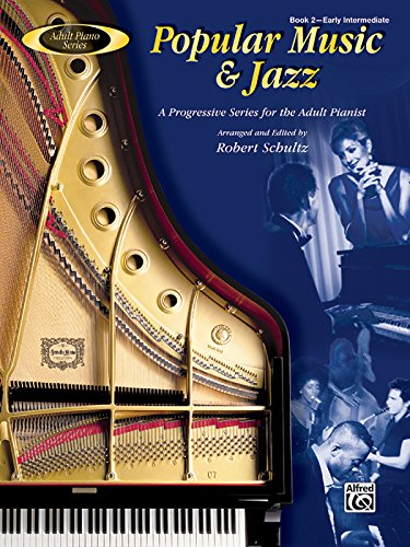 Adult Piano Popular Music & Jazz, Bk