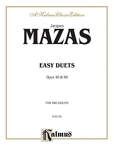Easy Duets, Opus 46 and 60 (Kalmus Edition): Alfred Music