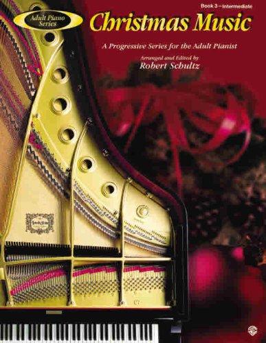 9780757980466: Adult Piano Christmas Music, Bk 3: A