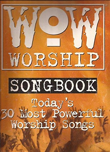 9780757980589: WOW Worship Songbook (Today's 30 Most Powerful Worship Songs): The Orange Book (Piano/Vocal/Chords)