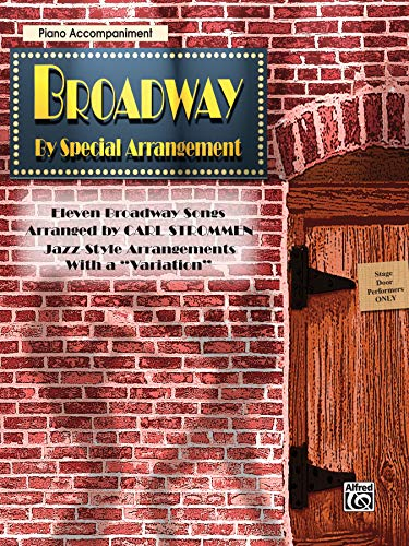 9780757980770: Broadway by Special Arrangement (Jazz-Style Arrangements with a