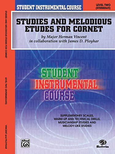 9780757980855: Student Instrumental Course Studies and Melodious Etudes for Cornet: Level II