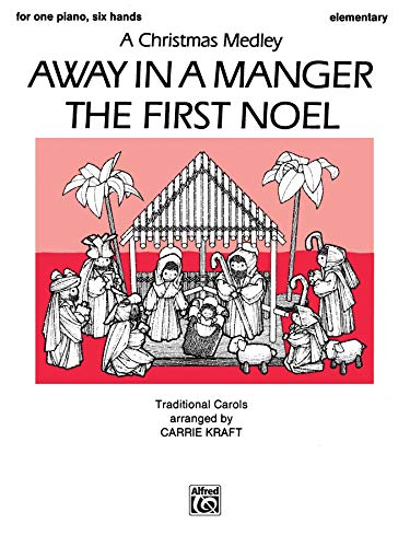 9780757980879: Away in a Manger / The First Noel: A Christmas Medley, Sheet