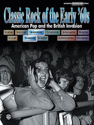 Classic Rock Of The Early 60Samerican Pop And The British Invasion Auth Guitar Tab Ed (0757981194) by Hal Leonard Corp.