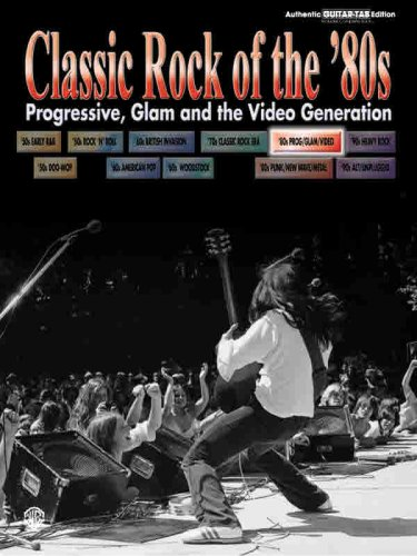 9780757981326: Classic Rock of the '80s -- Progressive, Glam and the Video Generation: Authentic Guitar TAB (Classic Rock Series)