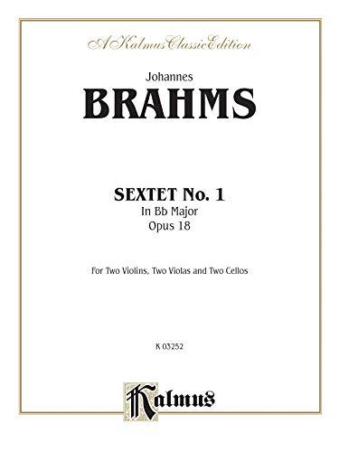 9780757981562: Sextet in B-flat Major, Op. 18: 2 Violins, 2 Violas, 2 Cellos (Kalmus Edition)