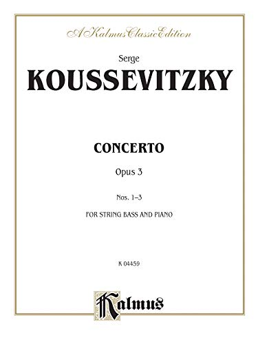 9780757981845: Serge Koussevitzky Concerto Opus 3 for String Bass and Piano