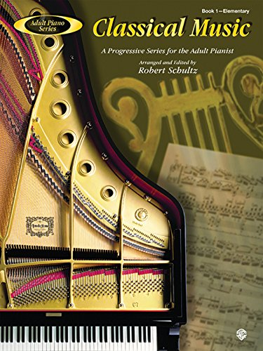 9780757982262: Adult Piano Classical Music, Bk 1: A Progressive Series for the Adult Pianist (Adult Piano Series) (Book I)
