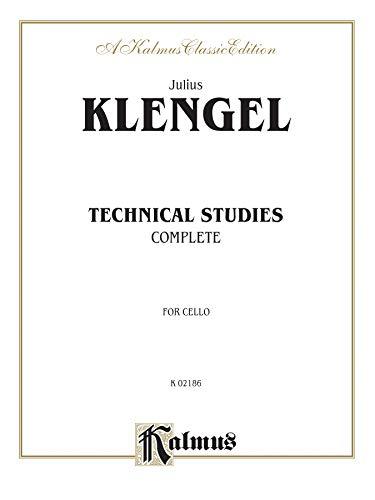 Julius Klengel: Technical Studies, Complete (For Cello): Klengel, Julius