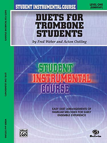 Student Instrumental Course Duets for Trombone Students: Level I: Acton Ostling