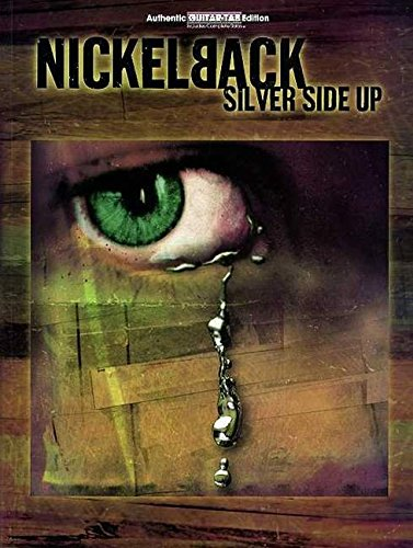 9780757982484: Nickelback -- Silver Side Up: Authentic Guitar TAB