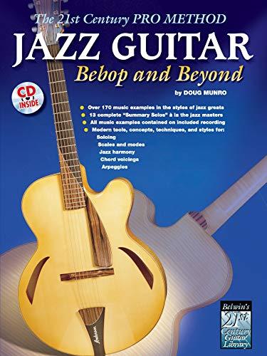 9780757982811: The 21st Century Pro Method: Jazz Guitar - Bebop and Beyond, Spiral-Bound Book & CD