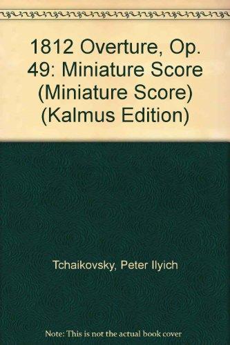 9780757990182: 1812 Overture, Op. 49: Miniature Score (Kalmus Edition)