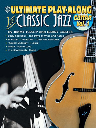 9780757990335: Just Classic Jazz: Guitar: 1 (Ultimate Play-Along)