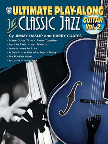 9780757990342: Ultimate Play-Along Guitar Just Classic Jazz, Vol 2: Book & CD