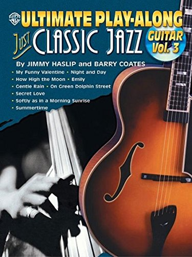 9780757990359: Ultimate Play-Along Guitar Just Classic Jazz, Vol. 3 (Book & CD)
