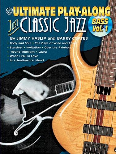 9780757990366: Just Classic Jazz, Bass, Vol. 1 (Book & CD)