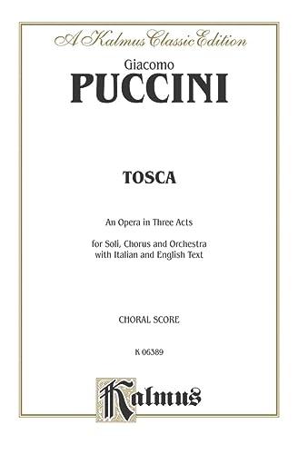 9780757990694: Tosca: Choral Score (Kalmus Edition) (Italian Edition)